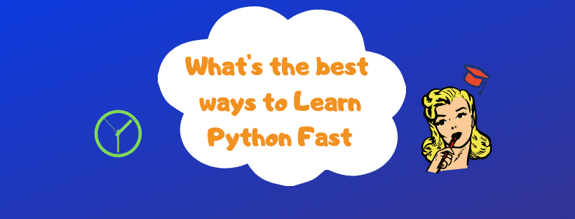 best ways how to learn python fast
