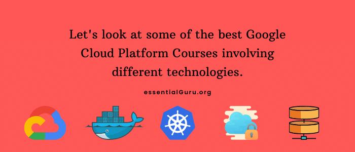 best Google Cloud Platform Courses