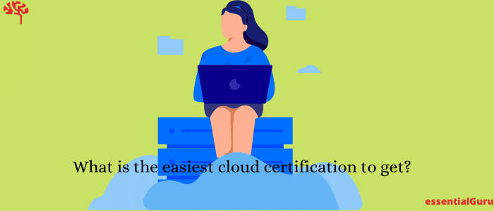 easiest cloud certification