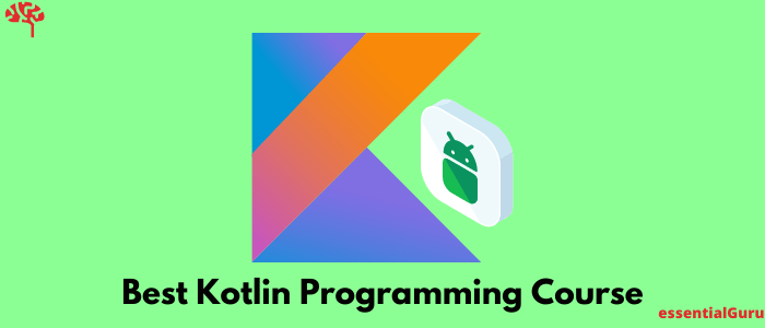 Best Android Kotlin Course