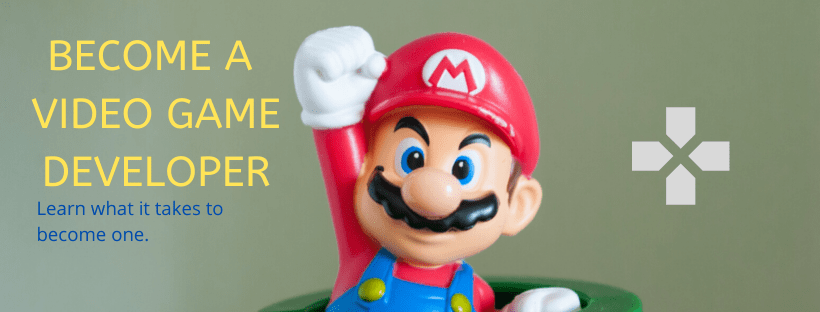 How to Become a Video Game Developer 2020