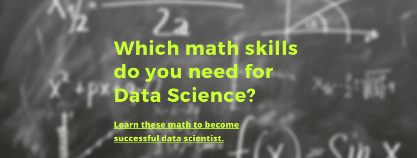 3+ Must Learn Topics in Mathematics for Data Science