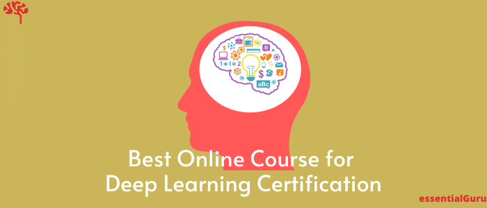 15 Best Online Course for Deep Learning Certification 2020