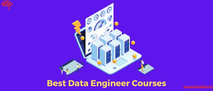 7 Best Online Data Engineering Courses