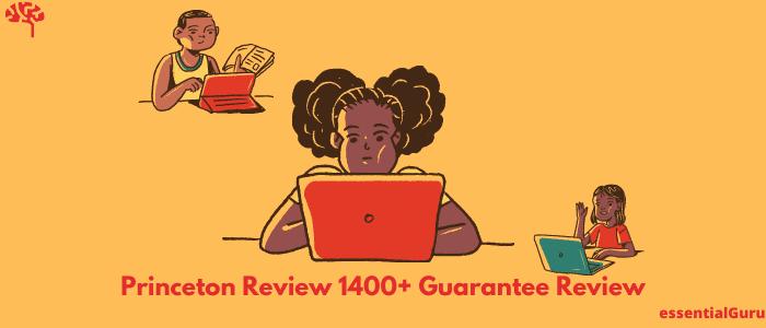 Princeton review 1400 guarantee review