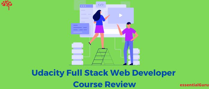 Udacity Full Stack Web Developer Nanodegree Review