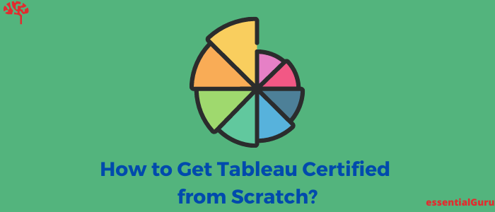 How to Get Certified in Tableau