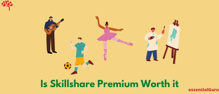Is Skillshare Premium Worth it in 2021?