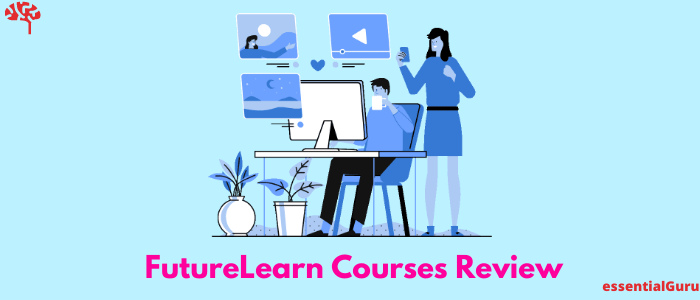 FutureLearn Courses Review: Is Futurelearn Worth Your Money 2021?